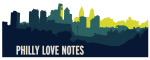 Philly Love Notes