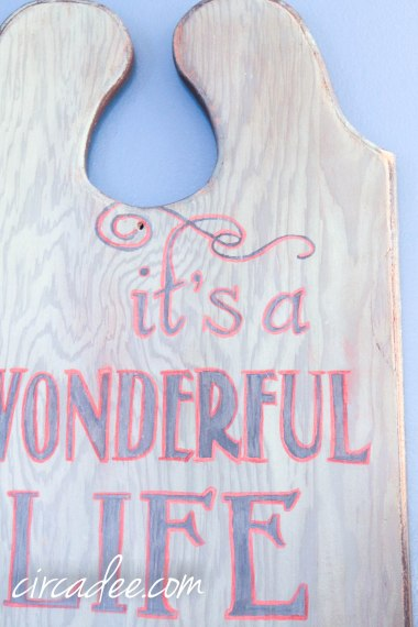 wonderful life sign milk paint