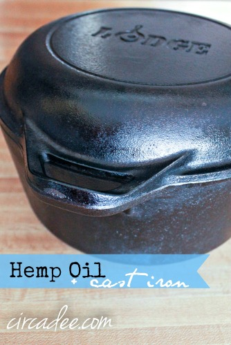 Hemp Oil + Cast Iron